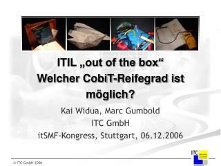 ITIL  out of the box  Welcher CobiT-Reifegrad ist m glich