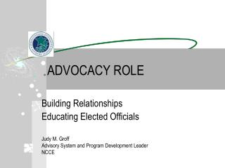 ADVOCACY ROLE