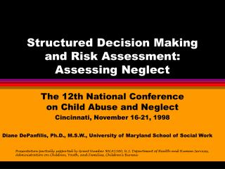 Structured Decision Making and Risk Assessment:  Assessing Neglect