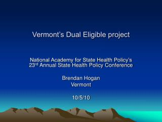 Vermont s Dual Eligible project