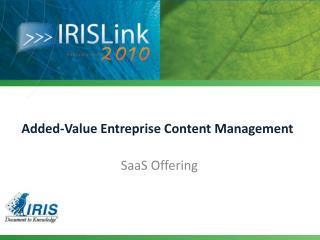 Added-Value Entreprise Content Management