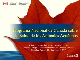 Programa Nacional de Canad  sobre la Salud de los Animales Acu ticos