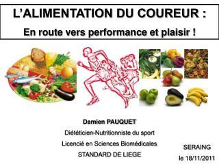 L ALIMENTATION DU COUREUR : En route vers performance et plaisir