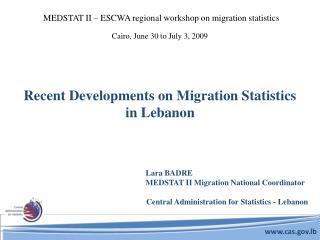 Recent Developments on Migration Statistics in Lebanon