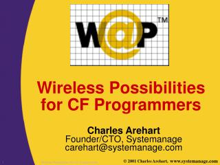 Wireless Possibilities for CF Programmers