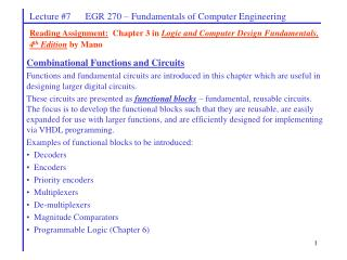 Reading Assignment:  Chapter 3 in Logic and Computer Design Fundamentals, 4th Edition by Mano