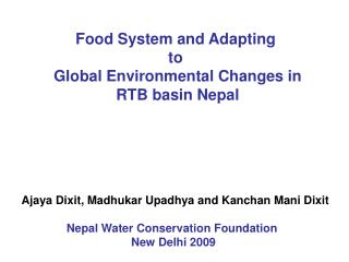 Food System and Adapting  to  Global Environmental Changes in RTB basin Nepal