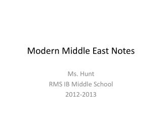 Modern Middle East Notes