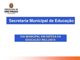 Secretaria Municipal de Educa  o