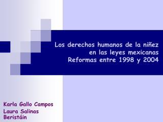 Los derechos humanos de la ni ez en las leyes mexicanas Reformas entre 1998 y 2004