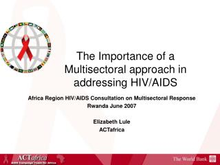 The Importance of a Multisectoral approach in addressing HIV