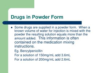 Drugs in Powder Form