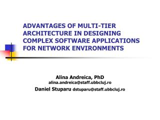 ADVANTAGES OF MULTI-TIER ARCHITECTURE IN DESIGNING COMPLEX SOFTWARE APPLICATIONS FOR NETWORK ENVIRONMENTS
