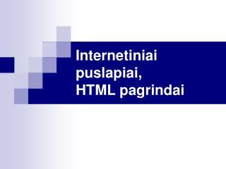 Internetiniai puslapiai,  HTML pagrindai