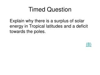 Timed Question
