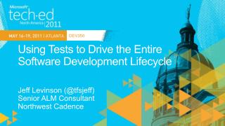Using Tests to Drive the Entire Software Development Lifecycle