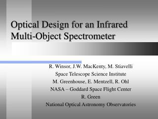 Optical Design for an Infrared Multi-Object Spectrometer
