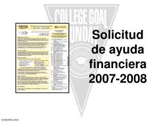 Solicitud  de ayuda financiera    2007-2008