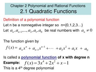 Chapter 2 Polynomial and Rational Functions  2.1 Quadratic Functions
