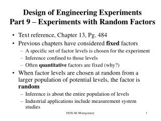 Design of Engineering Experiments  Part 9   Experiments with Random Factors