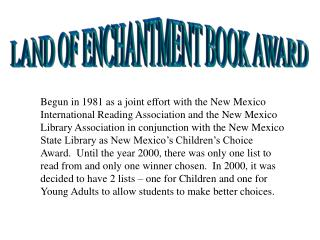 LAND OF ENCHANTMENT BOOK AWARD