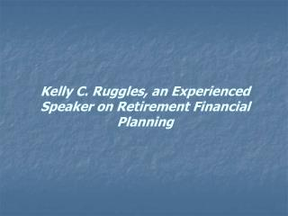 Kelly C. Ruggles