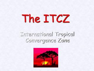 The ITCZ