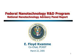 Federal Nanotechnology RD Program National Nanotechnology Advisory Panel Report