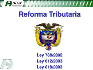 Reforma Tributaria     Ley 788