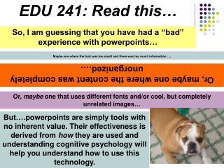 EDU 241: Read this