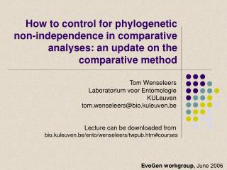 How to control for phylogenetic  non-independence in comparative analyses: an update on the comparative method