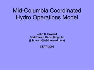 Mid-Columbia Coordinated Hydro Operations Model