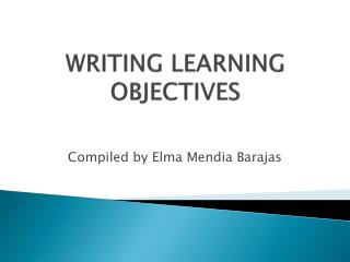 WRITING LEARNING OBJECTIVES