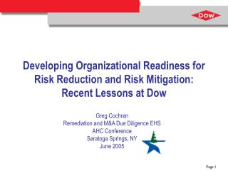Developing Organizational Readiness for Risk Reduction and Risk Mitigation:  Recent Lessons at Dow