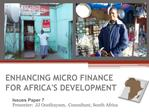 Issues Paper 7 ENHANCING MICRO FINANCE FOR AFRICAS DEVELOPMENT