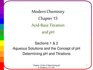 Modern Chemistry Chapter 15 Acid-Base Titration  and pH