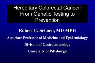 Hereditary Colorectal Cancer: From Genetic Testing to Prevention