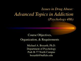 Issues in Drug Abuse: Advanced Topics in Addiction Psychology 486