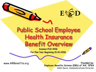 Public School Employee Health Insurance Benefit Overview
