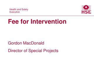 Fee for Intervention