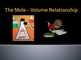 The Mole   Volume Relationship