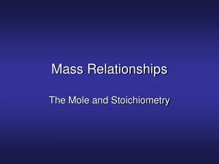Mass Relationships