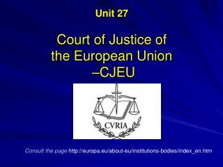 Unit 27  The European Court of Justice   ECJ