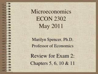 Microeconomics ECON 2302 May 2011