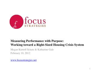 Measuring Performance with Purpose:  Working toward a Right-Sized Housing Crisis System