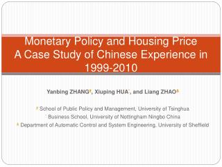 Monetary Policy and Housing Price A Case Study of Chinese Experience in 1999-2010