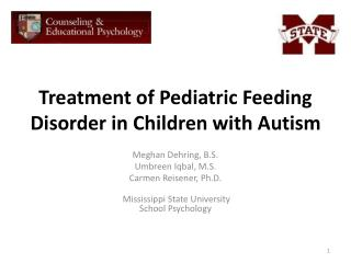 Treatment of Pediatric Feeding Disorder in Children with Autism
