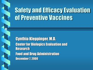 Safety and Efficacy Evaluation of Preventive Vaccines