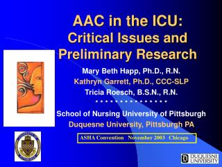 AAC in the ICU:  Critical Issues and  Preliminary Research