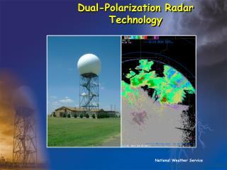 Dual-Polarization Radar Technology